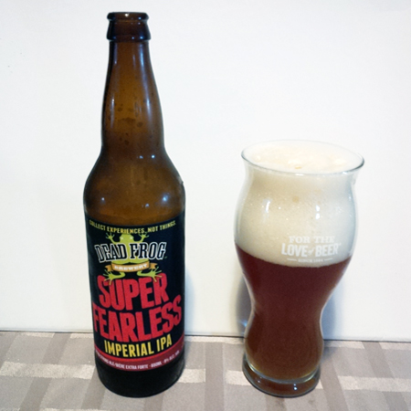 Dead Frog Super Fearless IPA Batch #1